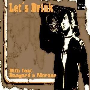 Dith feat. Daagard Morane 歌手頭像