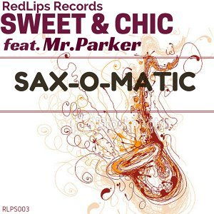 Sweet & Chic featuring Mr. Parker 歌手頭像