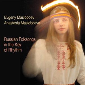 Evgeny Masloboev, Anastasia Masloboeva 歌手頭像