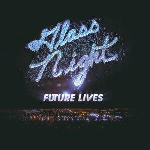 Glass Night 歌手頭像