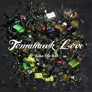 Tomahawk Love 歌手頭像