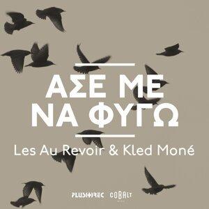 Les Au Revoir / Kled Moné 歌手頭像