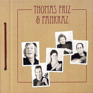 Thomas Friz, Pankraz