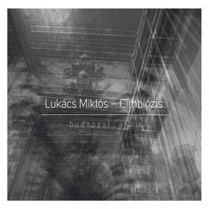 Lukács Miklós, Cimbiózis 歌手頭像