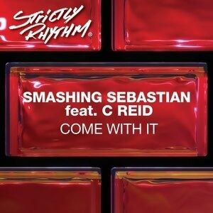 Smashing Sebastian Feat. C. Reid 歌手頭像