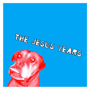 The Jesus Years 歌手頭像
