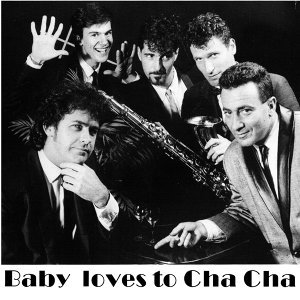 Baby Loves to Cha Cha 歌手頭像