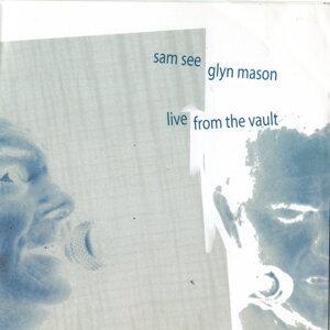 Glyn Mason & Sam See, Glyn Mason, Sam See 歌手頭像