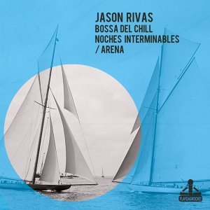 Jason Rivas, Bossa Del Chill 歌手頭像