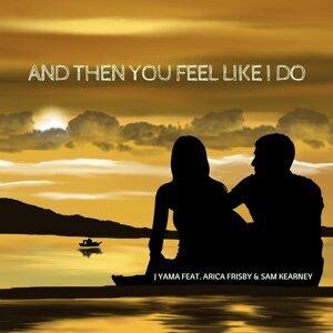 J Yama feat. Arica Frisby & Sam Kearney 歌手頭像
