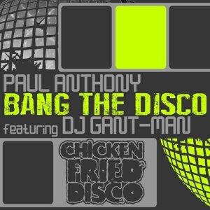 Paul Anthony feat. DJ Gant-Man 歌手頭像
