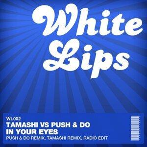 Tamashi, Push & Do 歌手頭像