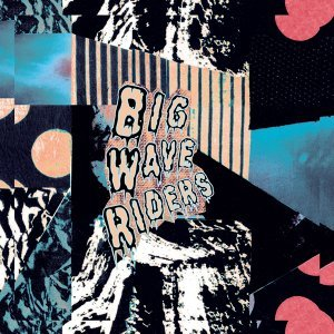 Big Wave Riders 歌手頭像