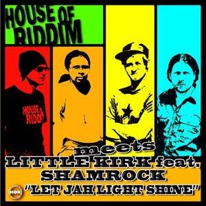 House Of Riddim Meets Little Kirk & Shamrock 歌手頭像