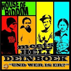 House Of Riddim Meets Heli Deinboek 歌手頭像