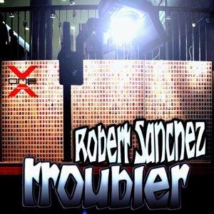 Robert Sanchez 歌手頭像