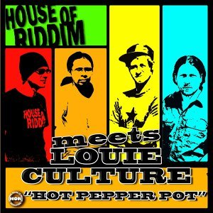 House Of Riddim Meets Louie Culture 歌手頭像