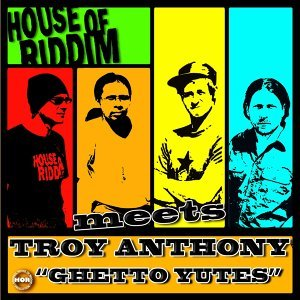 House Of Riddim Meets Troy Anthony 歌手頭像