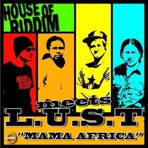 House Of Riddim Meets L.U.S.T 歌手頭像