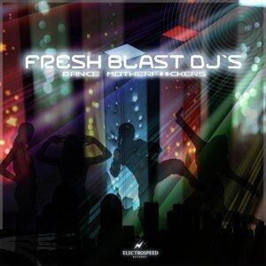 Fresh Blast Dj`s 歌手頭像