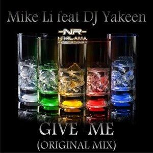 Mike Li & DJ Yakeen 歌手頭像