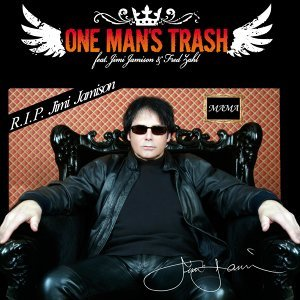 One Man's Trash feat. Jimi Jamison & Fred Zahl 歌手頭像