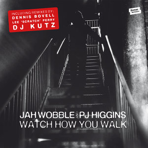 Jah Wobble & PJ Higgins
