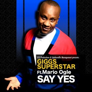 Giggs Superstar feat. Mario Ogle 歌手頭像