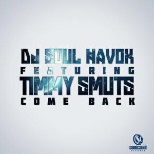 DJ Soul Havok feat. Timmy Smuts 歌手頭像