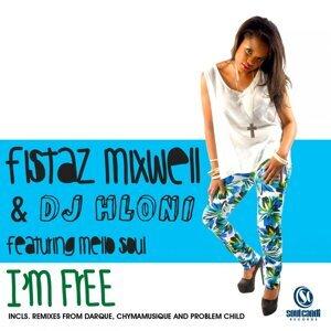 Fistaz Mixwell & DJ Hloni feat. Mellow Soul 歌手頭像
