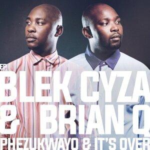 Blek Cyza & Brian Q 歌手頭像