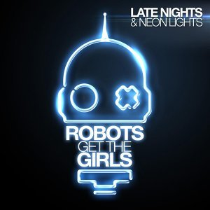 Robots Get The Girls 歌手頭像