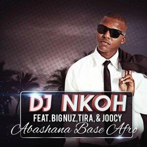 DJ Nkoh feat. Big Nuz, Tira & Joocy 歌手頭像