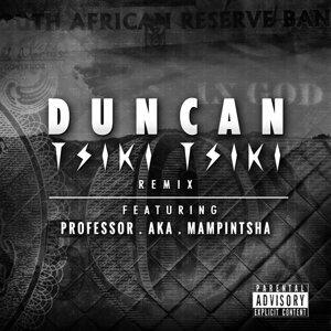Duncan feat. Professor, A.K.A & Mampintsha 歌手頭像