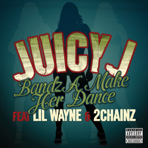 Juicy J featuring Lil Wayne and 2 Chainz