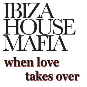 Ibiza House Mafia 歌手頭像