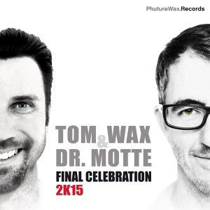 Tom Wax & Dr. Motte 歌手頭像