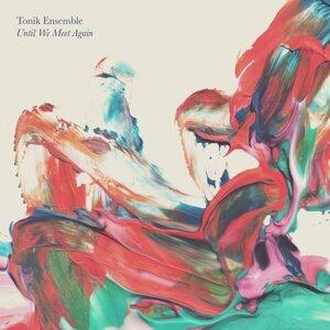 Tonik Ensemble