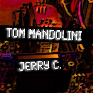 Jerry C. & Tom Mandolini 歌手頭像