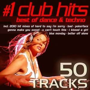 #1 Club Hits 2010 - Best Of Dance Techno (50 Tracks!) 歌手頭像