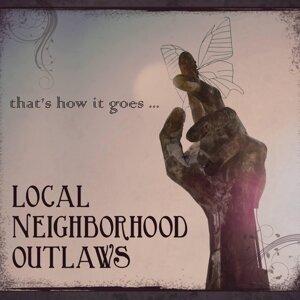 Local Neighborhood Outlaws 歌手頭像