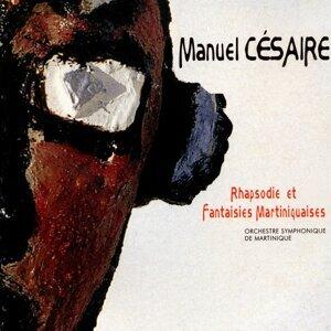 Manuel Césaire, Orchestre Symphonique de Martinique 歌手頭像
