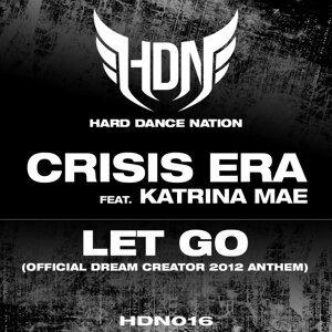 Crisis Era feat. Katrina Mae 歌手頭像