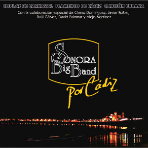 Sonora Big Band de Cádiz 歌手頭像