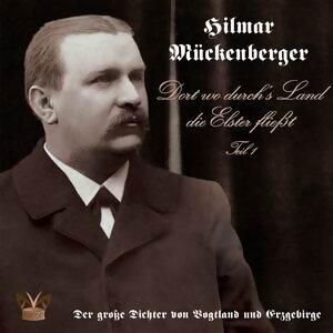 Hilmar Mückenberger - Dort wo durchs Land die Elster fließt 歌手頭像