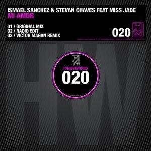 Ismael Sanchez Stevan Chves feat. Miss Jade 歌手頭像