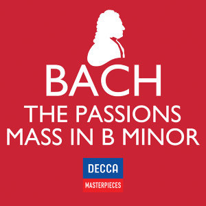 Decca Masterpieces: J.S Bach - Passions; Mass In B Minor 歌手頭像