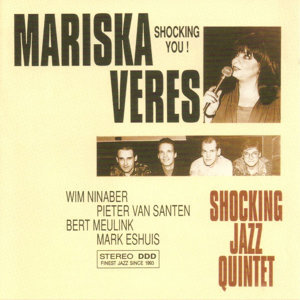 Mariska Veres Shocking Jazz Quintet 歌手頭像