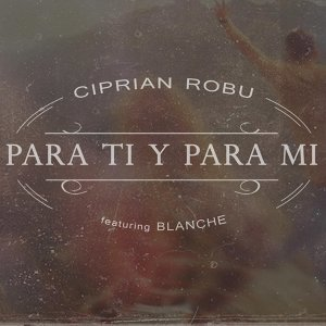 Ciprian Robu feat. Blanche 歌手頭像
