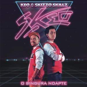 Keo & Skizzo Skills 歌手頭像